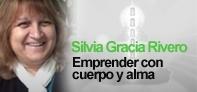 SILVIA GRACIA RIVERO - EMPRENDER CON CUERPO Y ALAMA