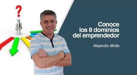 alejandro motta 8 dominios del emprendedor lima